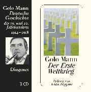 Cover-Bild zu Der Erste Weltkrieg von Mann, Golo