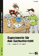 Cover-Bild zu Experimente für den Sachunterricht von Gröning, Ilona