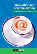 Cover-Bild zu Lehrbuch Information und Kommunikation von Bahro, Katrin