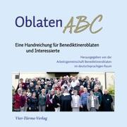 Cover-Bild zu OblatenABC von Arbeitsgemeinschaft Benediktineroblaten im deutschsprachigen Raum (Hrsg.)