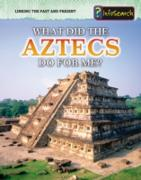 Cover-Bild zu What Did the Aztecs Do For Me? (eBook) von Raum, Elizabeth