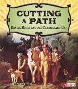 Cover-Bild zu Cutting a Path: Daniel Boone and the Cumberland Gap von Raum, Elizabeth