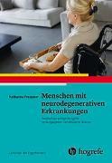 Cover-Bild zu Menschen mit neurodegenerativen Erkrankungen von Preissner, Katharine