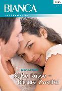 Cover-Bild zu Süße Küsse - bittere Zweifel (eBook) von Childs, Lisa