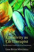 Cover-Bild zu Creativity as Co-Therapist (eBook) von Mitchell, Lisa