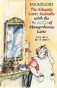 Cover-Bild zu The Ghastly Gerty Swindle With the Ghosts of Hungryhouse Lane (eBook) von McBratney, Sam