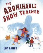 Cover-Bild zu The Abominable Snow Teacher (eBook) von Passen, Lisa