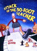 Cover-Bild zu The Attack of the 50-Foot Teacher (eBook) von Passen, Lisa