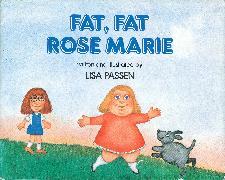 Cover-Bild zu Fat, Fat Rose Marie (eBook) von Passen, Lisa