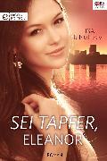 Cover-Bild zu Sei tapfer, Eleanor (eBook) von Bingham, Lisa