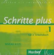Cover-Bild zu Schritte plus 1. Niveau A1/1. Audio-CD zum Arbeitsbuch und interaktiven Übungen von Bovermann, Monika