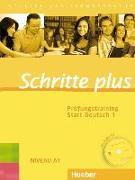 Cover-Bild zu Schritte plus 1. A1/1. Prüfungstraining Start Deutsch - Schritte plus von Bovermann, Monika