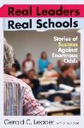 Cover-Bild zu Leader, Gerald C.: Real Leaders, Real Schools (eBook)