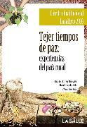 Cover-Bild zu Tejer tiempos de paz (eBook) von Manosalva, Clara Inés Carreño