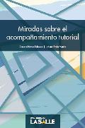 Cover-Bild zu Miradas sobre el acompañamiento tutorial (eBook) von Morillo, Johann Pirela