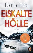 Cover-Bild zu Eiskalte Hölle (eBook) von Tuti, Ilaria