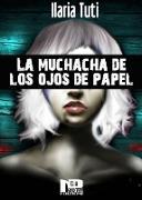 Cover-Bild zu La muchacha de los ojos de papel (eBook) von Tuti, Ilaria