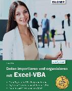 Cover-Bild zu eBook Daten importieren und organisieren mit Excel-VBA