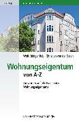 Cover-Bild zu Wohnungseigentum von A - Z