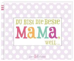 Cover-Bild zu Du bist die beste Mama weil