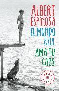 Cover-Bild zu El mundo azul: ama tu caos / The Blue World: Love Your Chaos