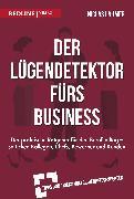 Cover-Bild zu Der Lügendetektor fürs Business