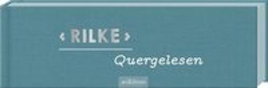 Cover-Bild zu Rilke Quergelesen