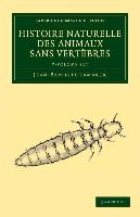 Cover-Bild zu Histoire naturelle des animaux sans vertèbres 7 Volume Set