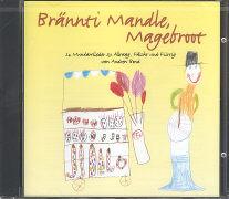 Cover-Bild zu Brännti Mandle, Magebroot