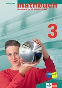 Cover-Bild zu mathbuch 3. Grundansprüche. Arbeitsheft - Lösungen zum Arbeitsheft - Merkheft
