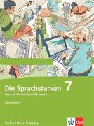 Cover-Bild zu Die Sprachstarken 7. Schuljahr. Sprachbuch