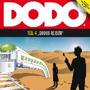 Cover-Bild zu Menger, Ivar Leon: DODO, Folge 4: DODOS Reisen (Audio Download)