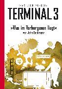 Cover-Bild zu Beckmann, John: Terminal 3 - Folge 09: Was im Verborgenen liegt (eBook)
