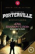 Cover-Bild zu Menger, Ivar Leon: Porterville - Folge 11: Der Hudson-Code (eBook)