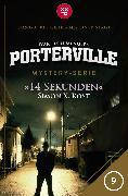 Cover-Bild zu Menger, Ivar Leon: Porterville - Folge 09: 14 Sekunden (eBook)