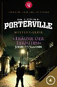 Cover-Bild zu Beckmann, John: Porterville - Folge 04: Träume der Termiten (eBook)