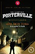 Cover-Bild zu Menger, Ivar Leon: Porterville - Folge 05: Die Akte Tori (eBook)