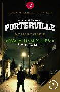 Cover-Bild zu Menger, Ivar Leon: Porterville - Folge 03: Nach dem Sturm (eBook)