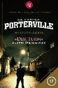 Cover-Bild zu Menger, Ivar Leon: Porterville - Folge 17: Der Turm (eBook)