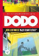 Cover-Bild zu Beckmann, John: DODO - Von Lichtwiese nach Dunkelstadt (eBook)