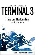 Cover-Bild zu Menger, Ivar Leon: Terminal 3 - Folge 3 (eBook)