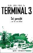 Cover-Bild zu Menger, Ivar Leon: Terminal 3 - Folge 6 (eBook)