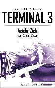 Cover-Bild zu Menger, Ivar Leon: Terminal 3 - Folge 4 (eBook)