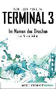 Cover-Bild zu Menger, Ivar Leon: Terminal 3 - Folge 8 (eBook)