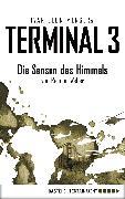 Cover-Bild zu Menger, Ivar Leon: Terminal 3 - Folge 2 (eBook)
