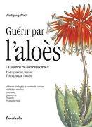 Cover-Bild zu Guèrir par l'aloès