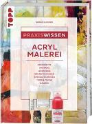 Cover-Bild zu Klimmer, Bernd: Praxiswissen Acrylmalerei