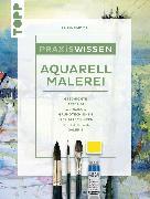 Cover-Bild zu Klimmer, Bernd: Praxiswissen Aquarellmalerei (eBook)