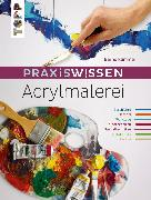 Cover-Bild zu Klimmer, Bernd: Praxiswissen Acrylmalerei (eBook)