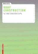 Cover-Bild zu Basics Roof Construction (eBook) von Brotrück, Tanja